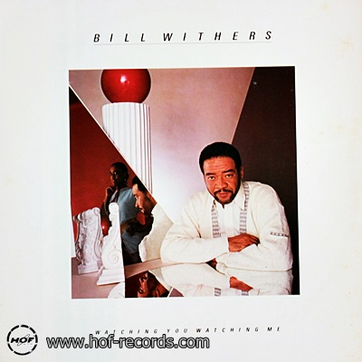 Bill Withers - Watching You Watching Me 1985 1lp