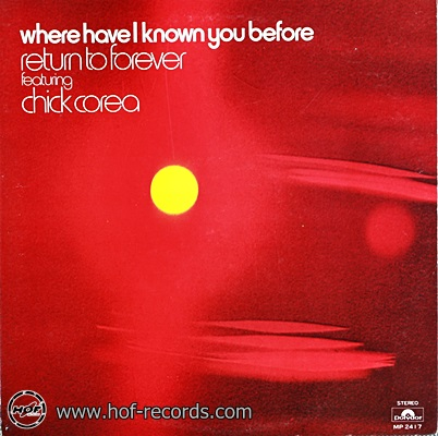 Chick Corea - Where Have I Know You Before 1lp