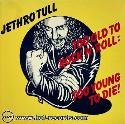 Jethro Tull - Too Old Rock 'N' Roll: Too Young To Die 1976 1lp