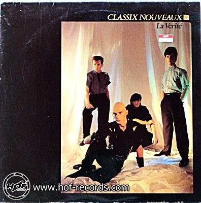 Classix Nouveaux - La Verite 1 LP