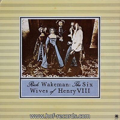 Rick Wakeman - The Six Wives Of Henry VIII 1973 1lp