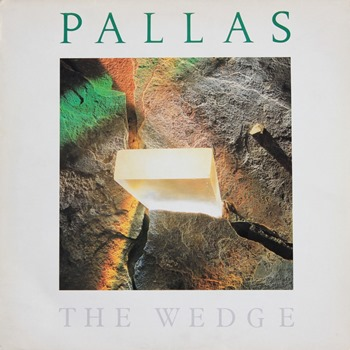 Pallas - The Wedge 1986