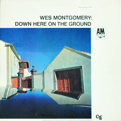 Wes Montgomery - Down Here On The Ground 1Lp