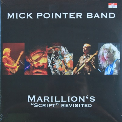"Mike Pointer Band - Marillion's ""Script"" Revisited 2Lp N."