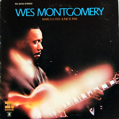 Wes Montgomery - March 6,1925-June 15, 1968 1Lp