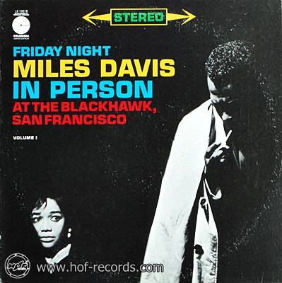 Miles Davis - Friday Night At The Blackhawk,San Francisco 1lp