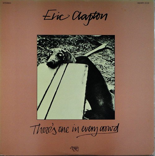 Eric Clapton - There,s one in every crowd 1 LP