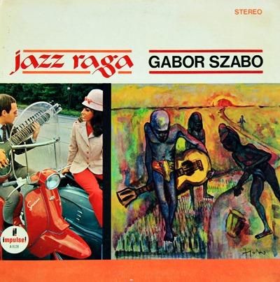 Gabor Szabo - Jazz Raga 1966