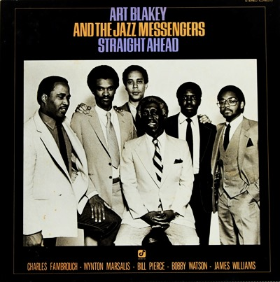 Art Blakey And The Jazz Messengers - Straight Ahead 1981