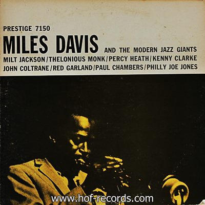 Miles Davis - And The Modern Jazz Giants