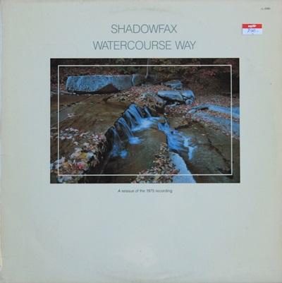 Shadowfax - Watercourse Way 1Lp