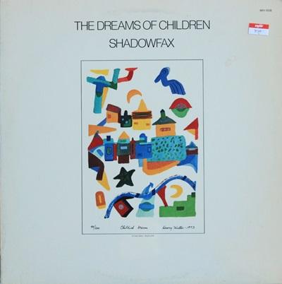 Shadowfax - The Dreams Of Children 1Lp
