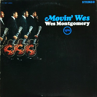 Wes Montgomery - Movin'Wes 1Lp