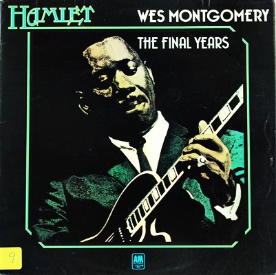 Wes Montgomery - The Final Years 1Lp