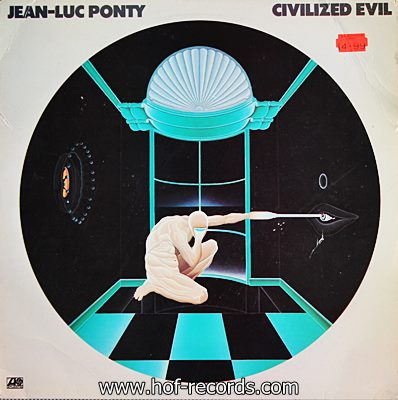Jean-Luc Ponty - Civilized Evil 1980
