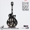 Love In The Light Lines - ความรัก ปากกา กีตาร์โปร่ง N.