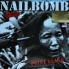 Nailbomb - Point Blank 1Lp N.