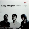 Day Tripper - Seven Days * New