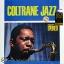 John Coltrane - Coltrane Jazz 1lp thumbnail 1