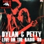 Dylan & Petty - Live On The Radio '86 2Lp N. thumbnail 1