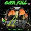 Over Kill - Under The Influence 1Lp