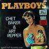 Chet Baker & Art Pepper - Playboy 1Lp N.