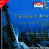CD The Royal Lullaby by Royal Philharmonic Orchestra ( บรรเลง )