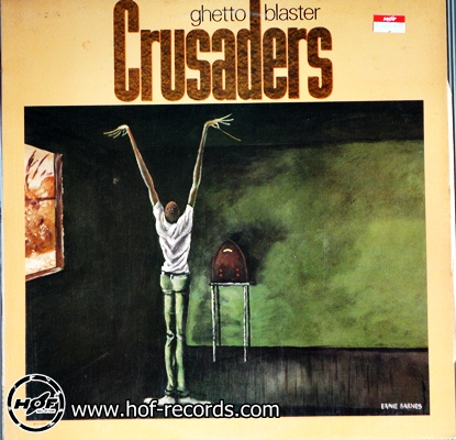 The Crusaders - Ghetto Blaster 1 LP